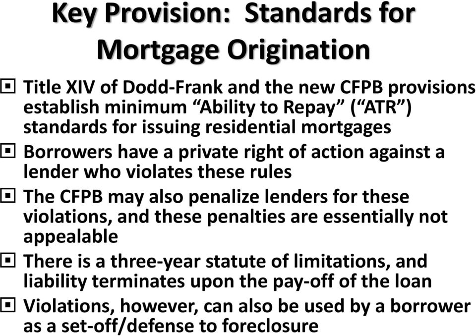 penalize lenders for these violations, and these penalties are essentially not appealable There is a three year statute of limitations, and