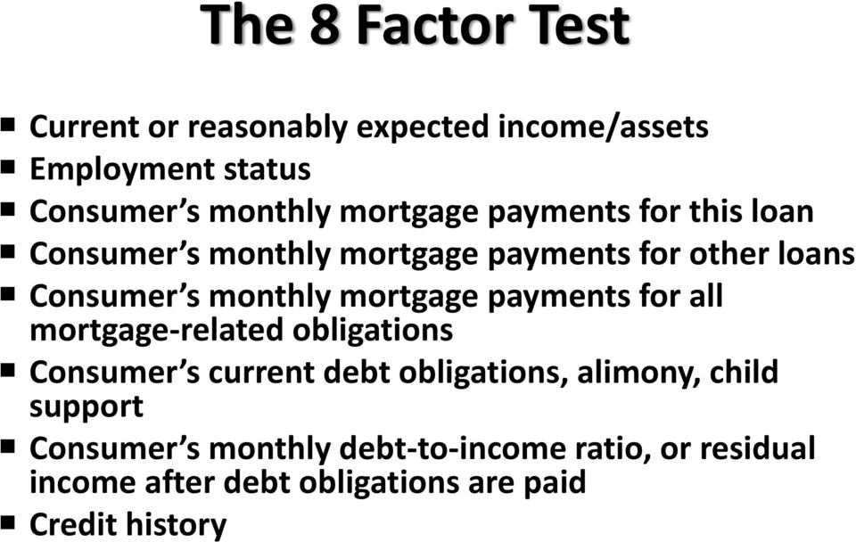 mortgage payments for all mortgage related obligations Consumer s current debt obligations, alimony, child