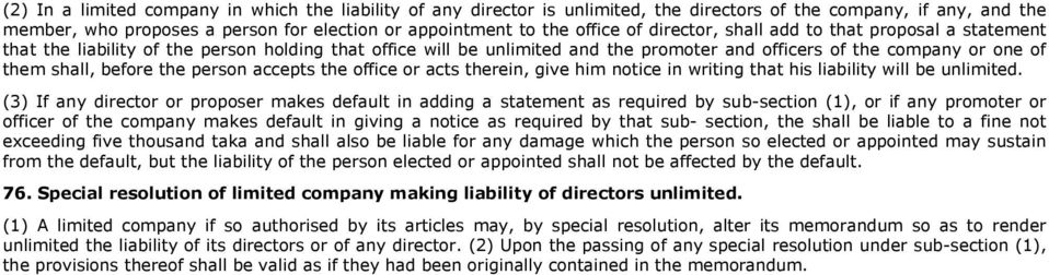 person accepts the office or acts therein, give him notice in writing that his liability will be unlimited.
