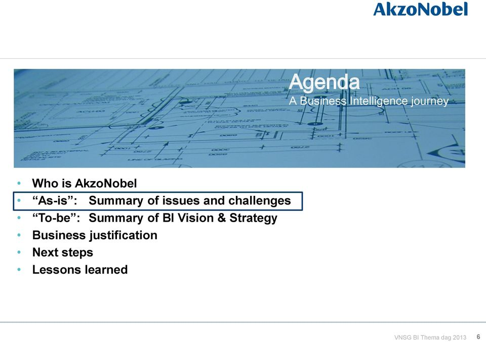 To-be : Summary of BI Vision & Strategy Business