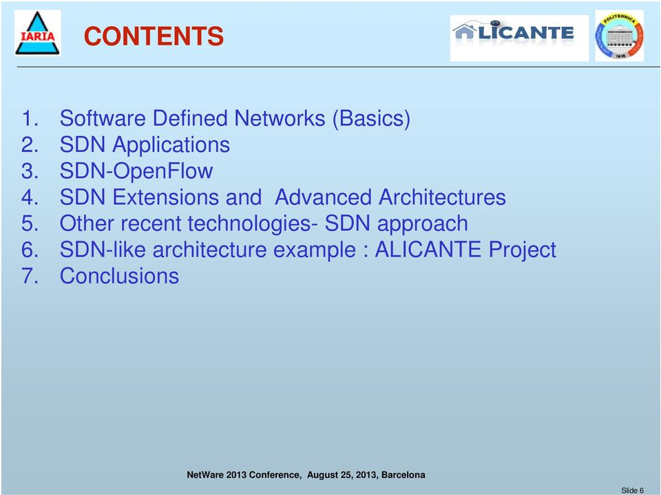 SDN Extensions and Advanced Architectures 5.