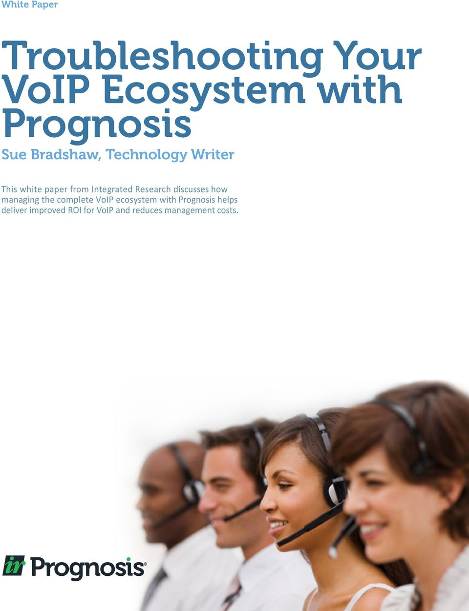 Research discusses how managing the complete VoIP ecosystem with