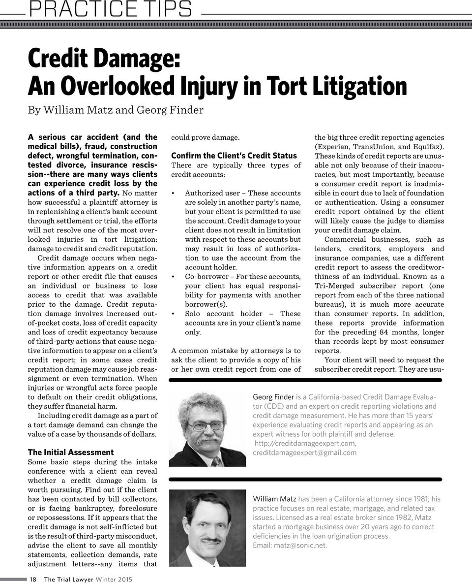 No matter how successful a plaintiff attorney is in replenishing a client s bank account through settlement or trial, the efforts will not resolve one of the most overlooked injuries in tort