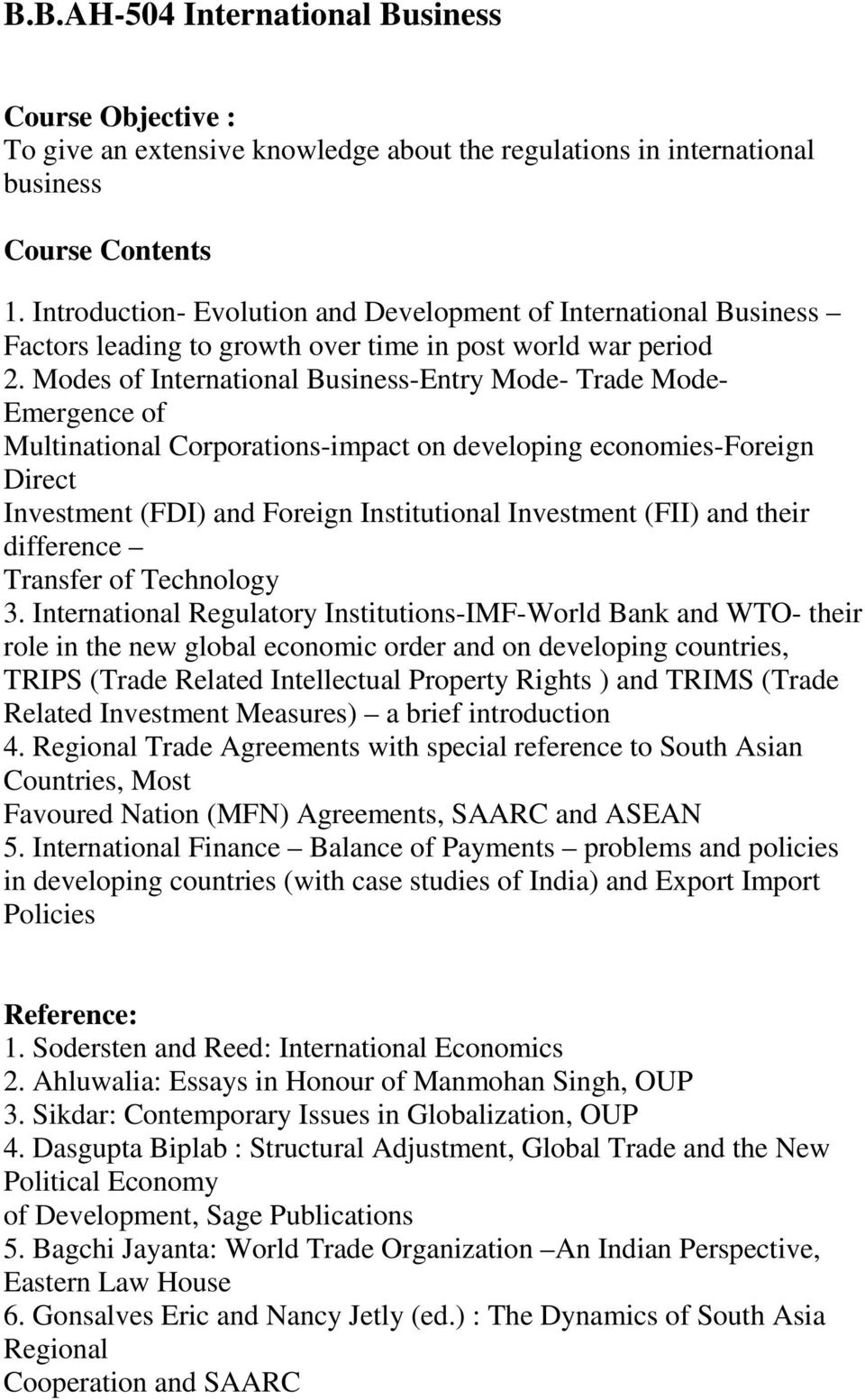 Modes of International Business-Entry Mode- Trade Mode- Emergence of Multinational Corporations-impact on developing economies-foreign Direct Investment (FDI) and Foreign Institutional Investment