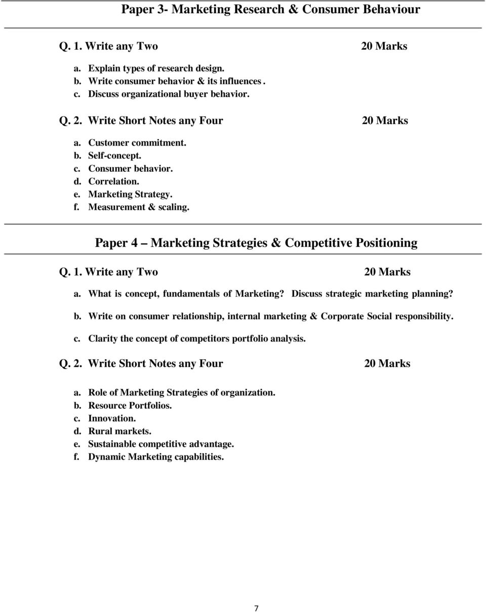 What is concept, fundamentals of Marketing? Discuss strategic marketing planning? b. Write on consumer relationship, internal marketing & Corporate Social responsibility. c. Clarity the concept of competitors portfolio analysis.