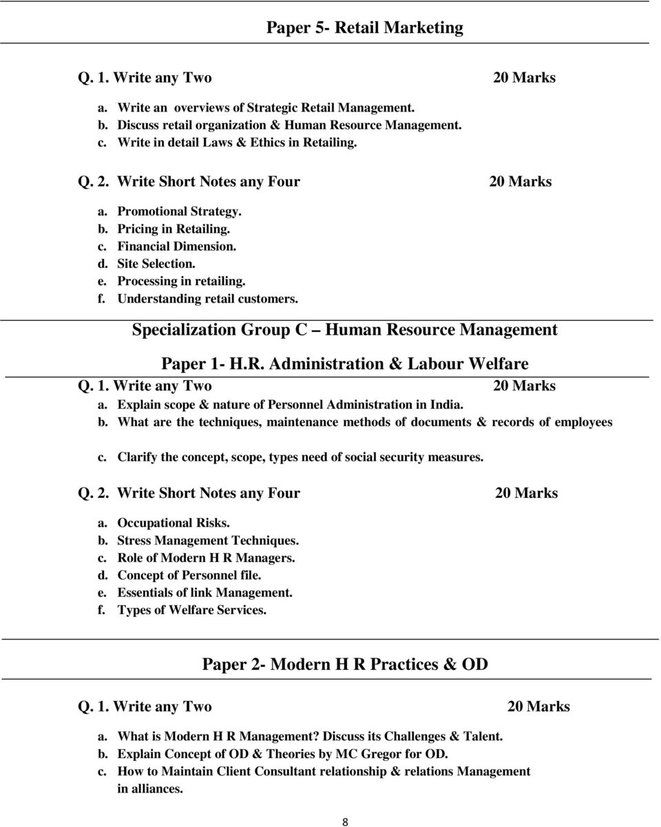 Explain scope & nature of Personnel Administration in India. b. What are the techniques, maintenance methods of documents & records of employees c.