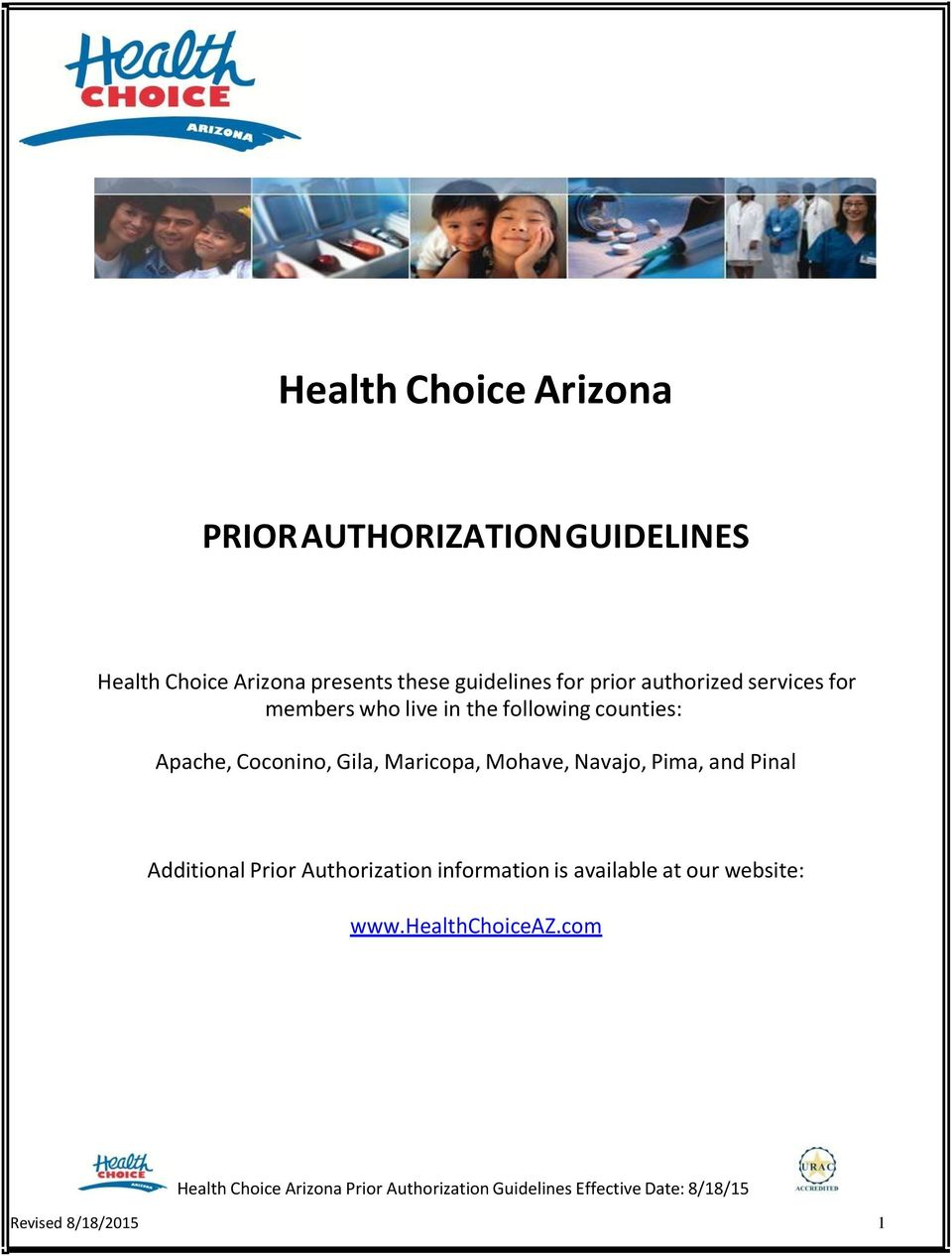 Mohave, Navajo, Pima, and Pinal Additional Prior Authorization information is available at our website: www.