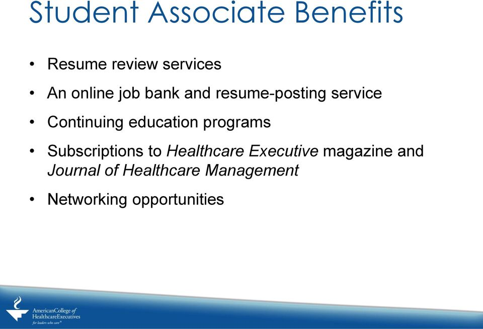 education programs Subscriptions to Healthcare Executive