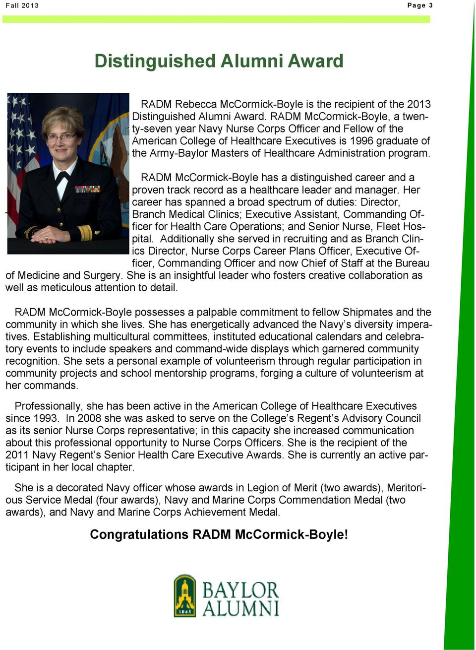 program. RADM McCormick-Boyle has a distinguished career and a proven track record as a healthcare leader and manager.