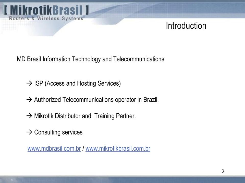 Telecommunications operator in Brazil.