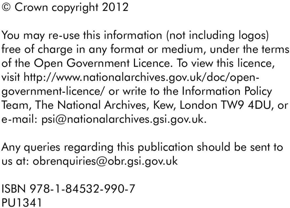 uk/doc/opengovernment-licence/ or write to the Information Policy Team, The National Archives, Kew, London TW9 DU, or