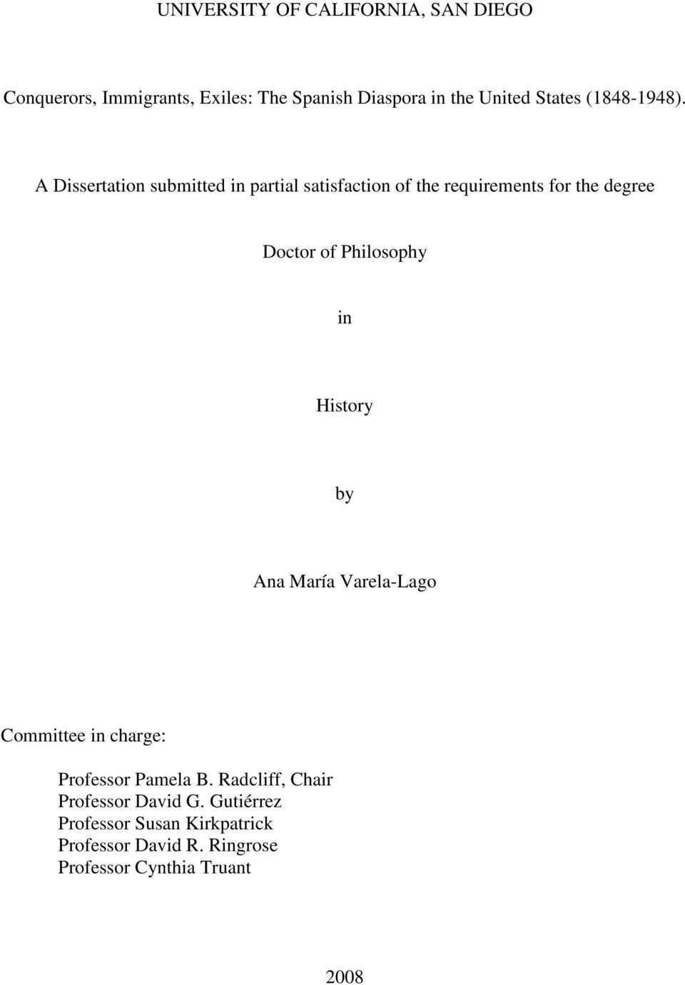 A Dissertation submitted in partial satisfaction of the requirements for the degree Doctor of Philosophy in