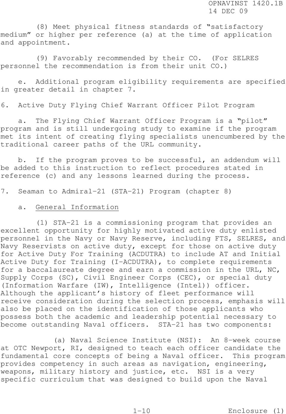 Active Duty Flying Chief Warrant Officer Pilot Program a.