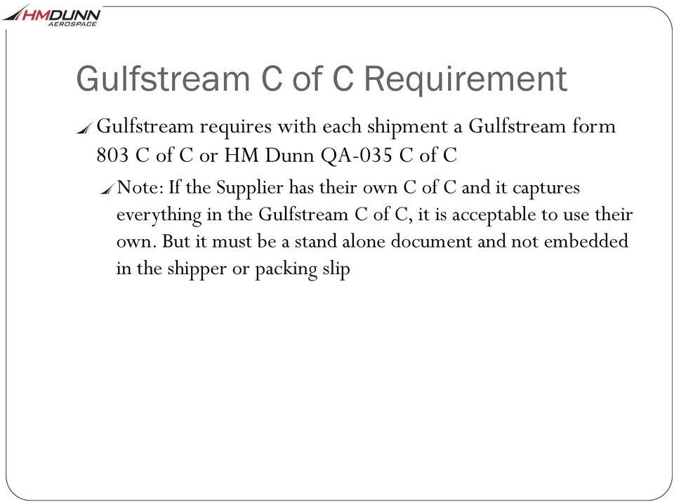 and it captures everything in the Gulfstream C of C, it is acceptable to use their