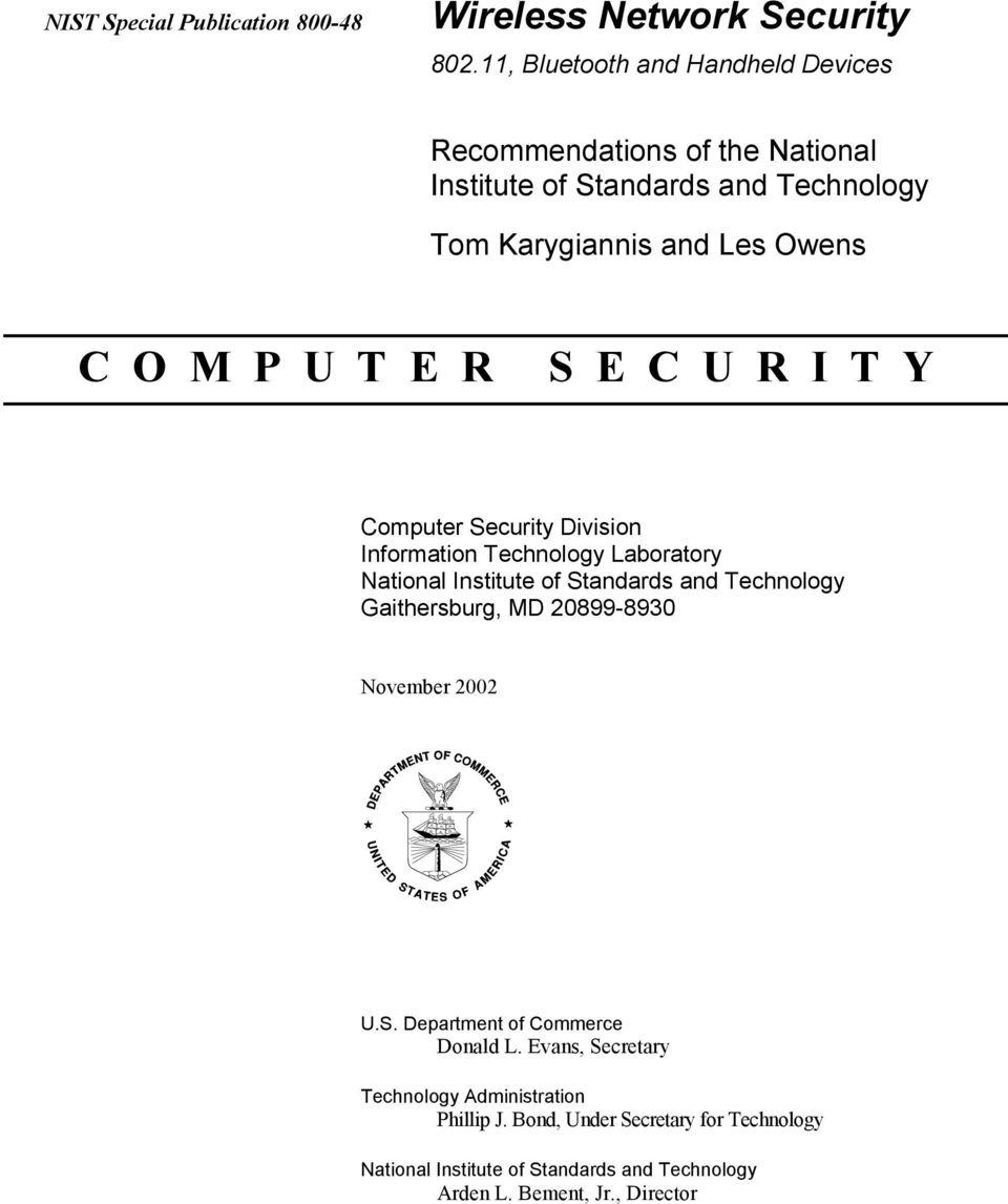 E R S E C U R I T Y Computer Security Division Information Technology Laboratory National Institute of Standards and Technology Gaithersburg, MD