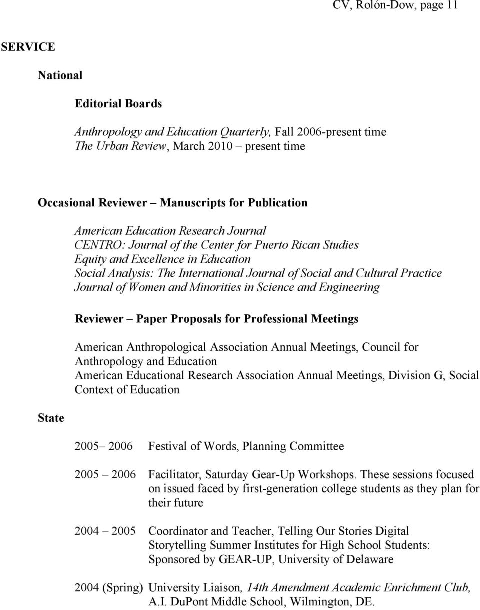 and Cultural Practice Journal of Women and Minorities in Science and Engineering Reviewer Paper Proposals for Professional Meetings American Anthropological Association Annual Meetings, Council for