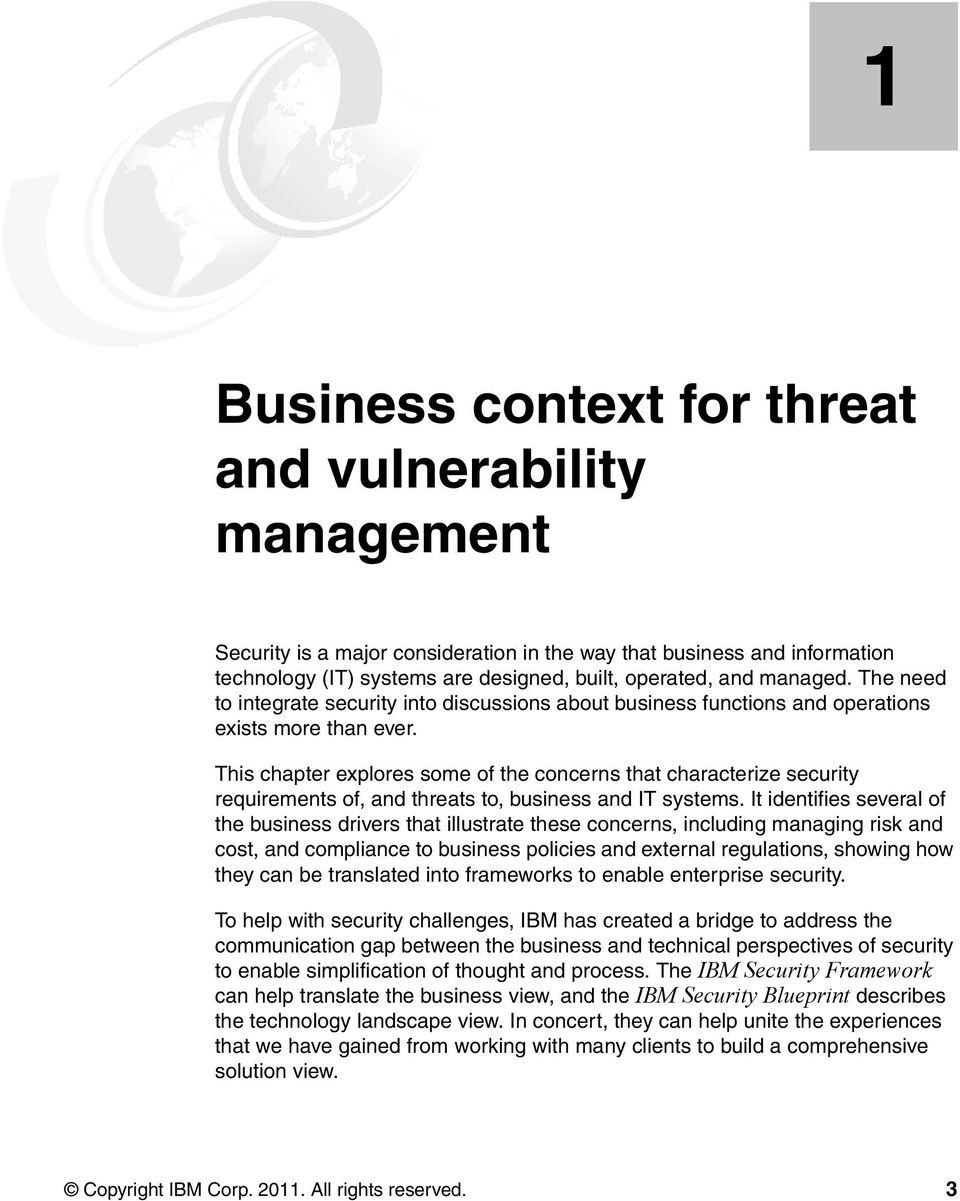 The need to integrate security into discussions about business functions and operations exists more than ever.