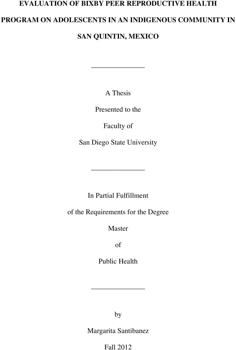 Faculty of San Diego State University In Partial Fulfillment of the