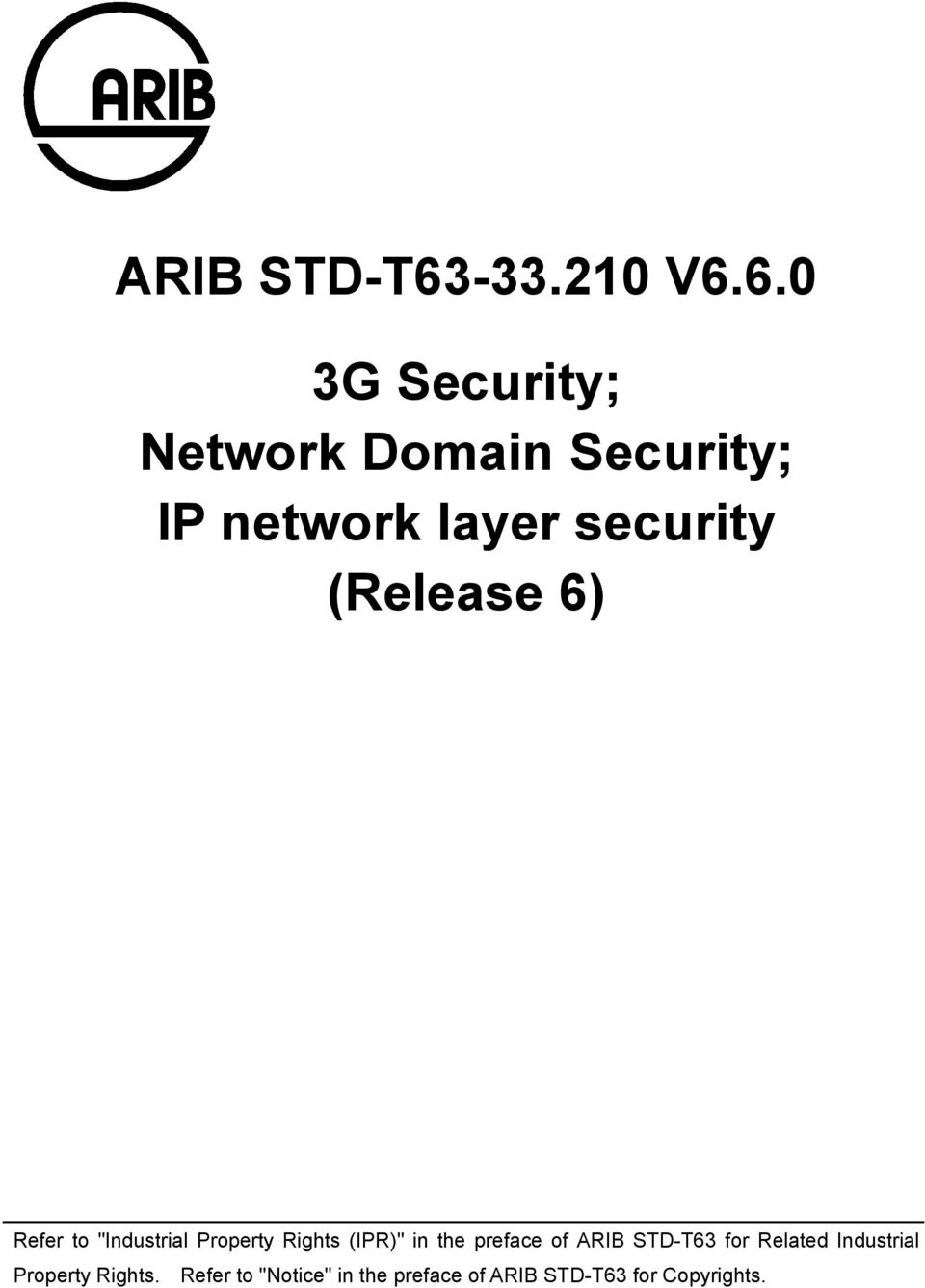 6.0 3G Security; Network Domain Security; IP network layer security