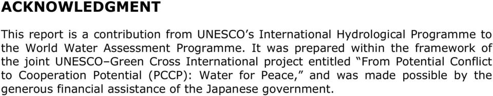It was prepared within the framework of the joint UNESCO Green Cross International project entitled