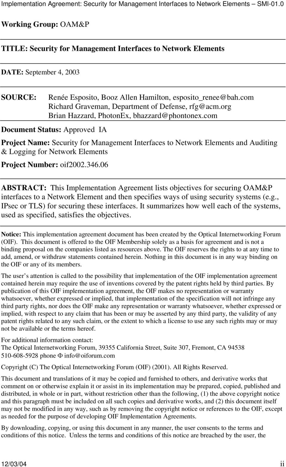 com Document Status: Approved IA Project Name: Security for Management Interfaces to Network Elements and Auditing & Logging for Network Elements Project Number: oif2002.346.
