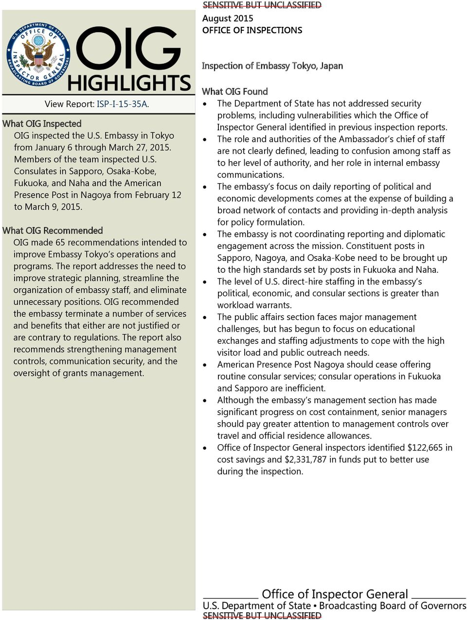 What OIG Recommended OIG made 65 recommendations intended to improve Embassy Tokyo s operations and programs.