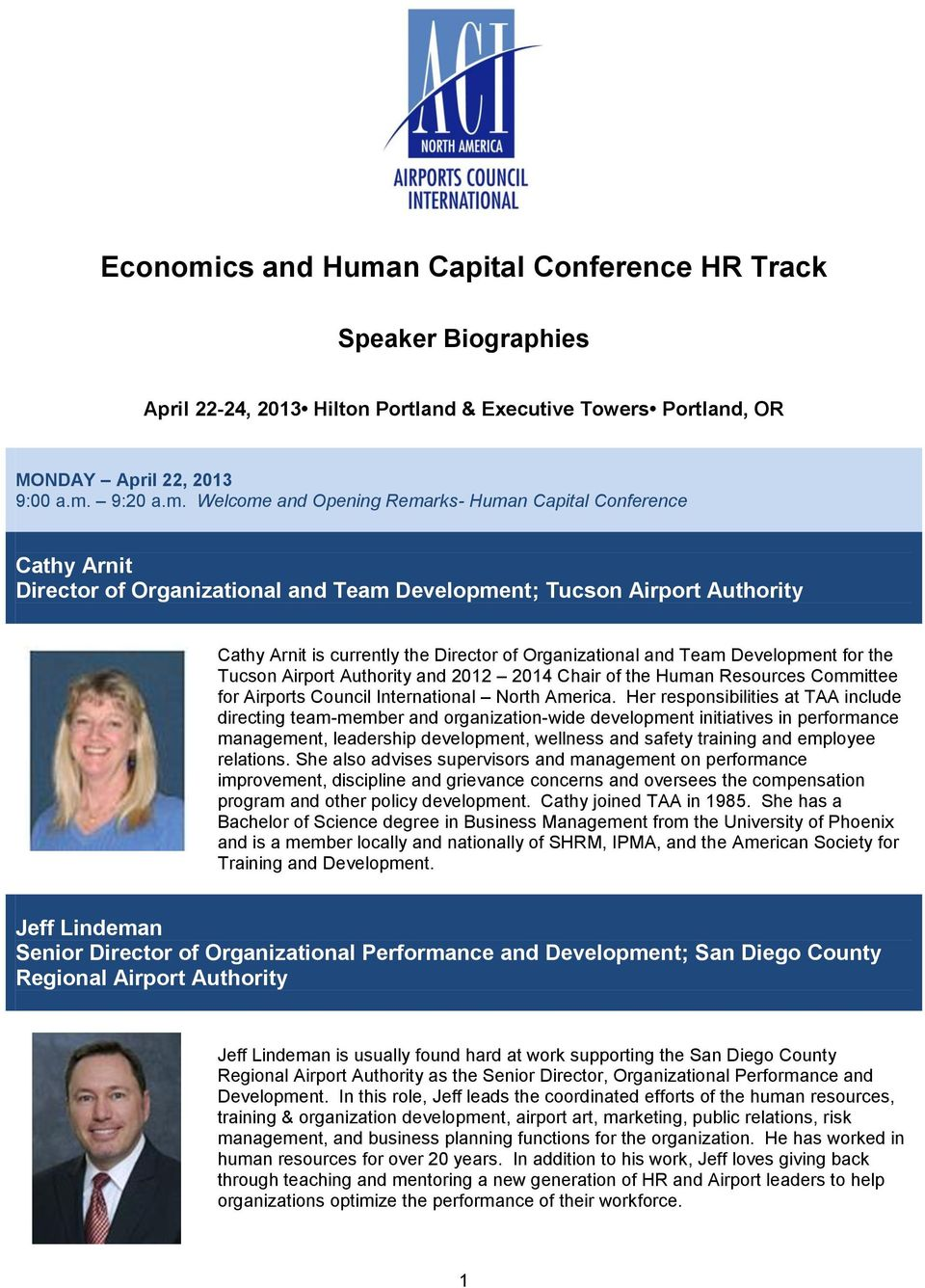 n Capital Conference HR Track Speaker Biographies April 22-24, 2013 Hilton Portland & Executive Towers Portland, OR MONDAY April 22, 2013 9:00 a.m.