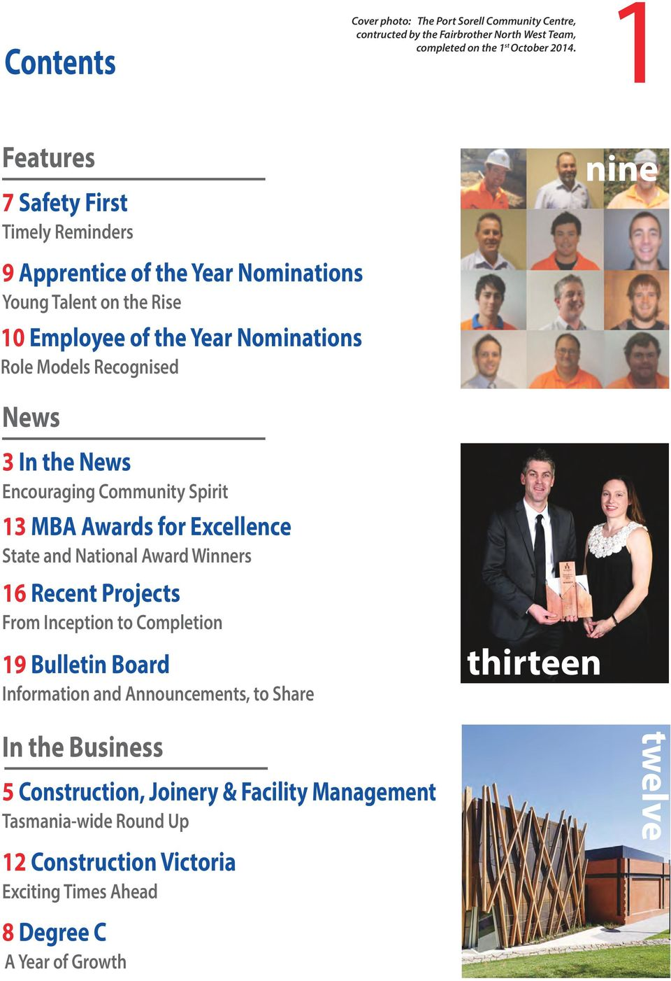 the News Encouraging Community Spirit 13 MBA Awards for Excellence State and National Award Winners 16 Recent Projects From Inception to Completion 19 Bulletin Board