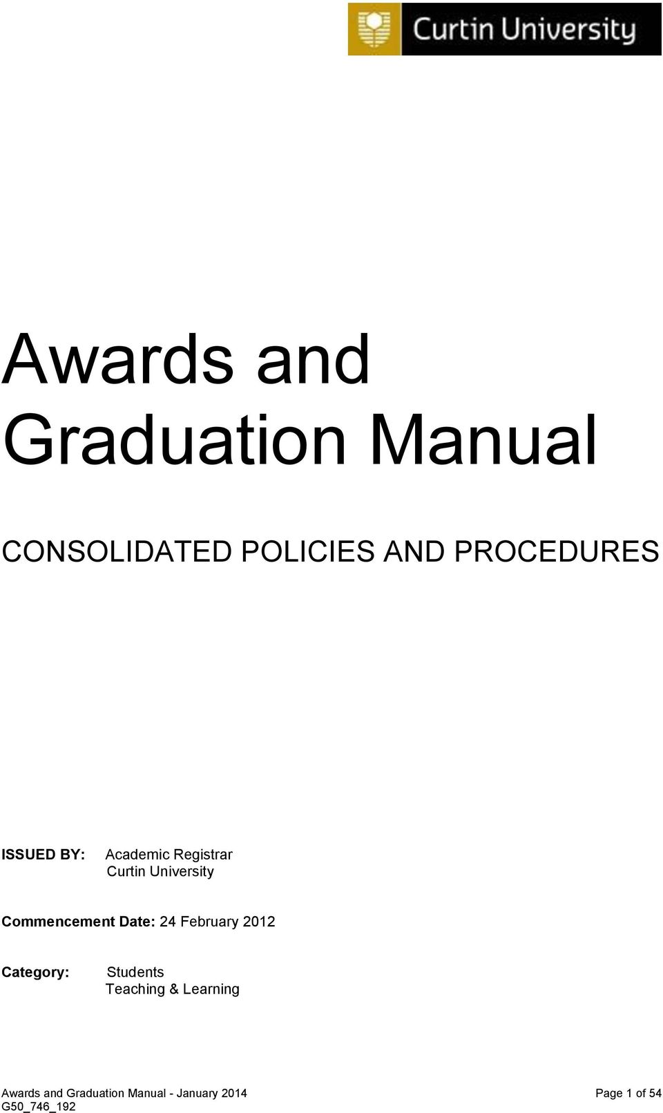 Commencement Date: 24 February 2012 Category: Students