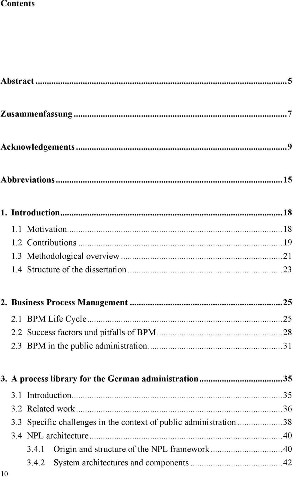 .. 28 2.3 BPM in the public administration... 31 3. A process library for the German administration... 35 3.1 Introduction... 35 3.2 Related work... 36 3.
