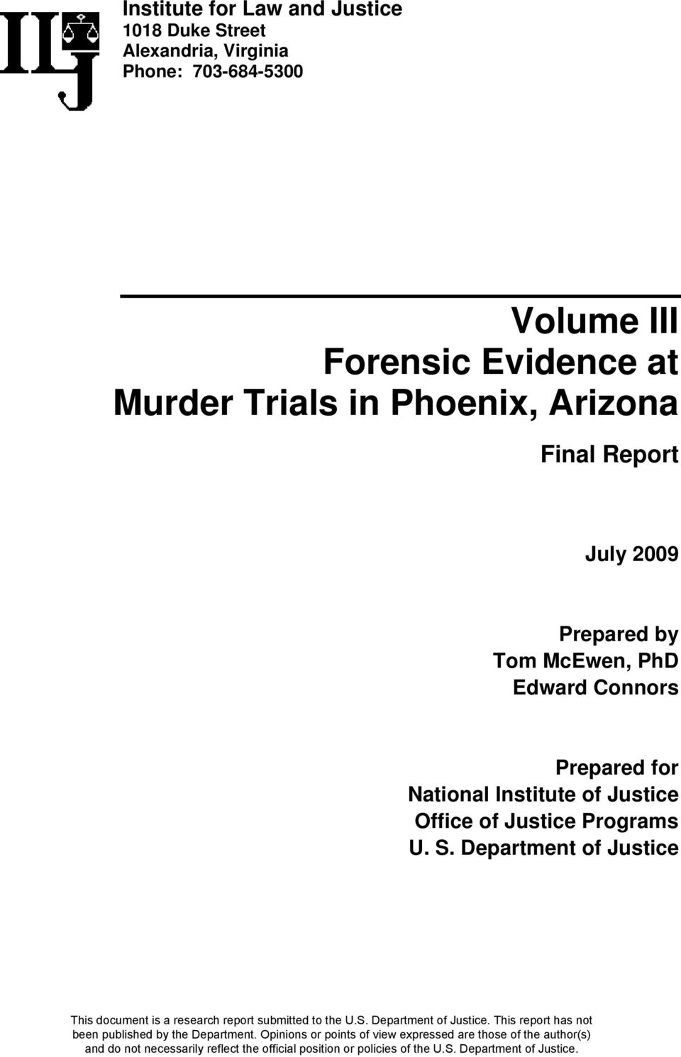 Final Report July 2009 Prepared by Tom McEwen, PhD Edward Connors Prepared for