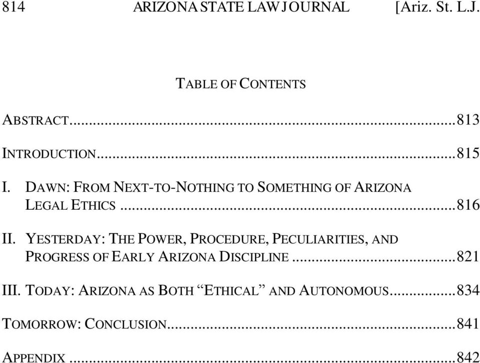 YESTERDAY: THE POWER, PROCEDURE, PECULIARITIES, AND PROGRESS OF EARLY ARIZONA DISCIPLINE.