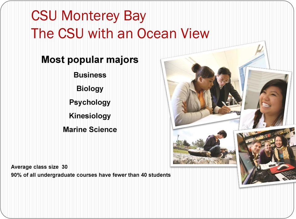 Kinesiology Marine Science Average class size 30