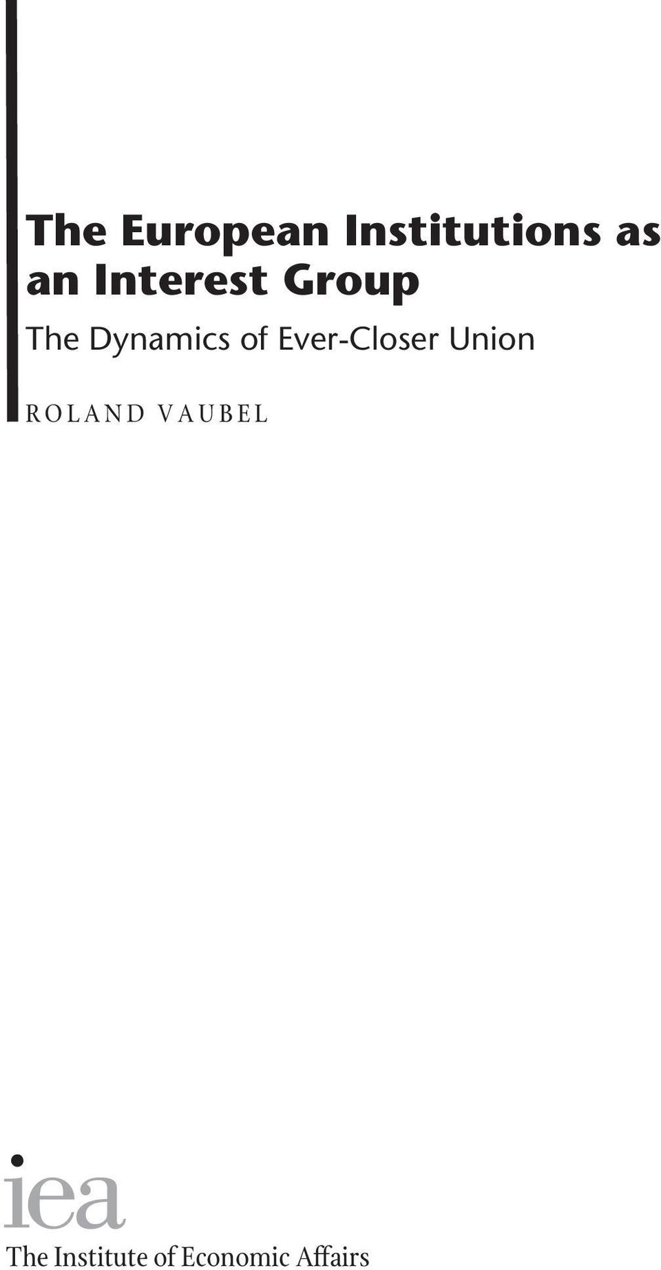 Ever-Closer Union R O L A N D V A