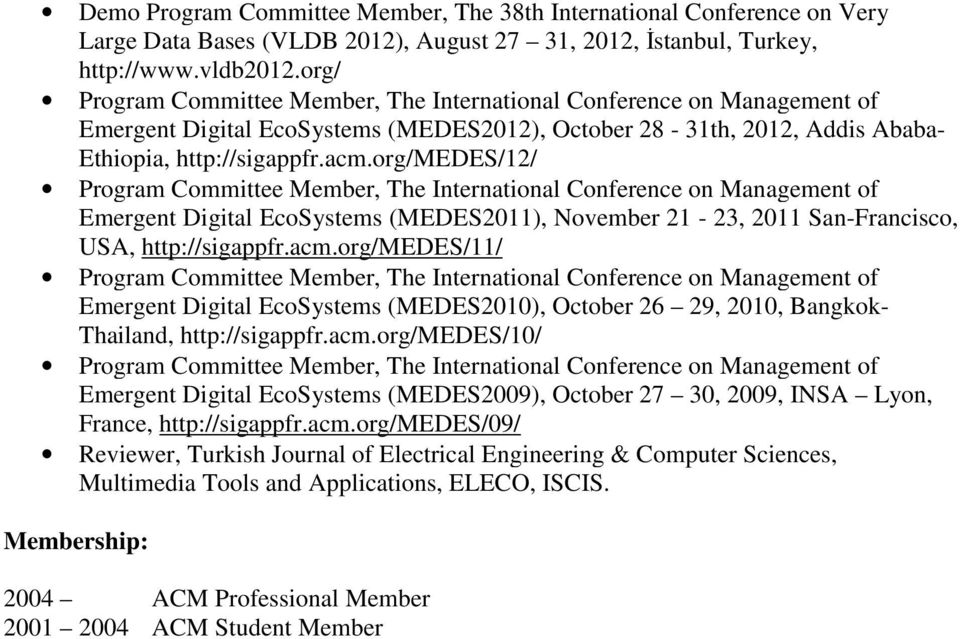 org/medes/12/ Emergent Digital EcoSystems (MEDES2011), November 21-23, 2011 San-Francisco, USA, http://sigappfr.acm.