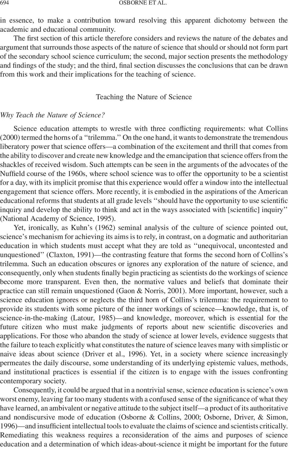 the secondary school science curriculum; the second, major section presents the methodology and findings of the study; and the third, final section discusses the conclusions that can be drawn from