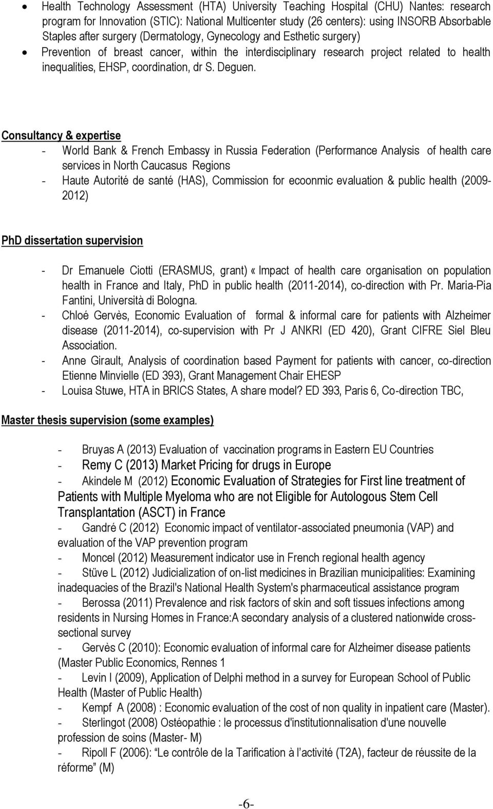 Consultancy & expertise - World Bank & French Embassy in Russia Federation (Performance Analysis of health care services in North Caucasus Regions - Haute Autorité de santé (HAS), Commission for