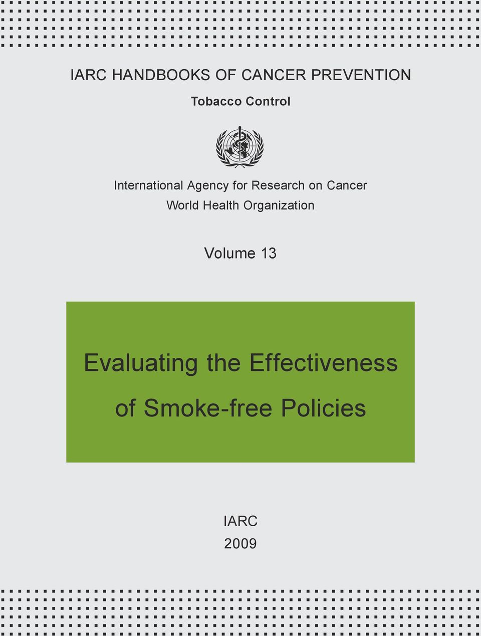 Cancer World Health Organization Volume 13