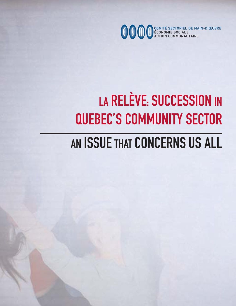 QUEBEC S COMMUNITY