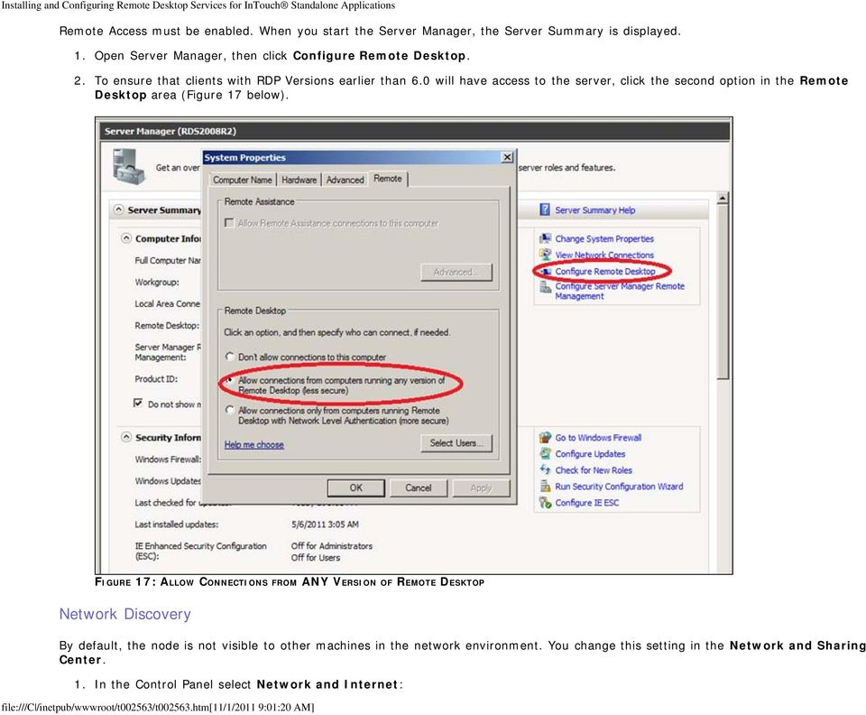0 will have access to the server, click the second option in the Remote Desktop area (Figure 17 below).