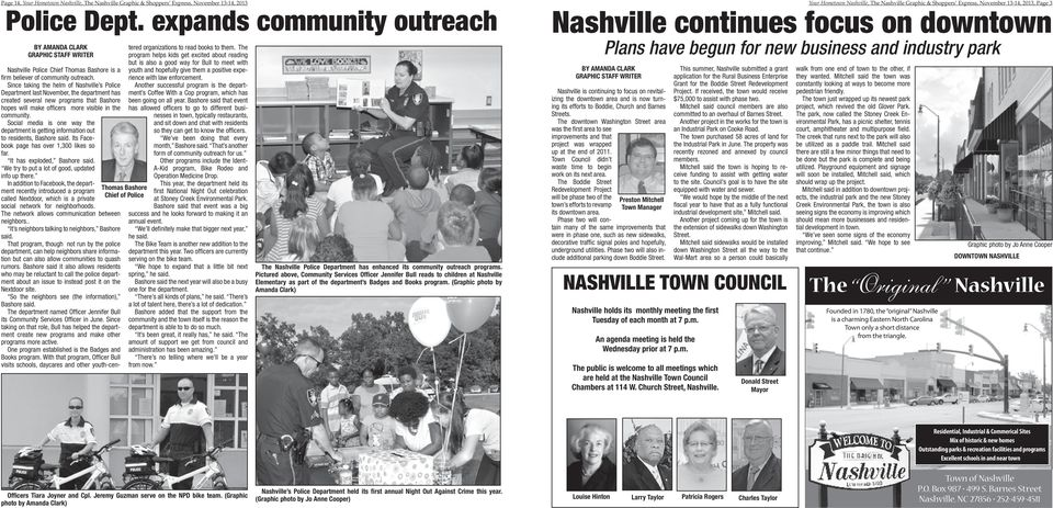 Since taking the helm of Nashville s Police Department last November, the department has created several new programs that Bashore hopes will make officers more visible in the community.