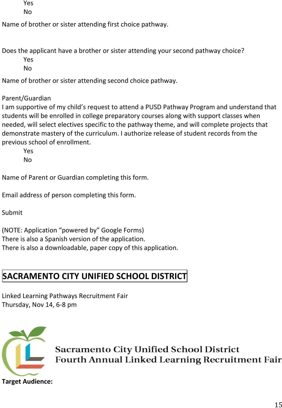 Parent/Guardian I am supportive of my child s request to attend a PUSD Pathway Program and understand that students will be enrolled in college preparatory courses along with support classes when