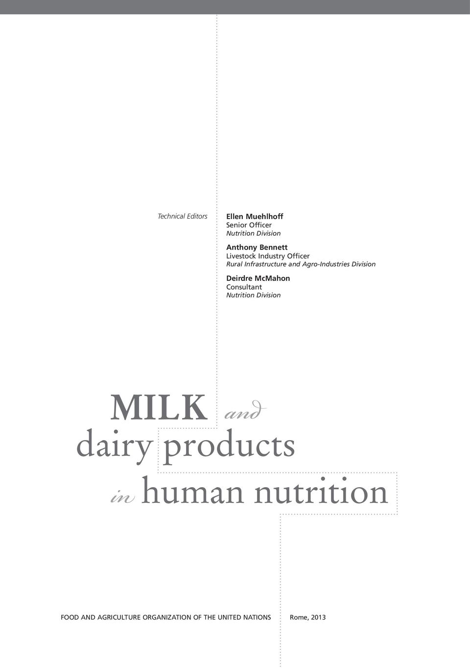Division Deirdre McMahon Consultant Nutrition Division MILK dairy products in