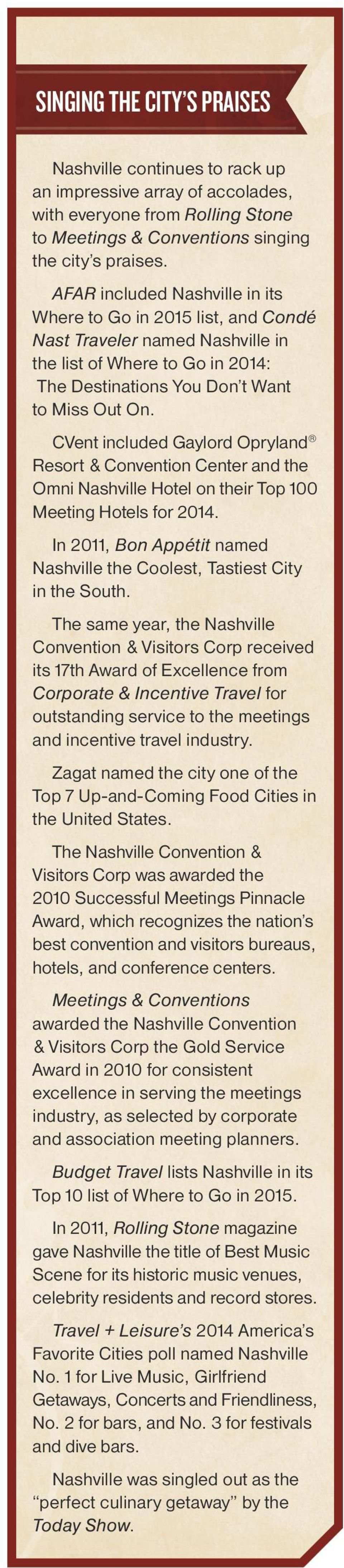 CVent included Gaylord Opryland Resort & Convention Center and the Omni Nashville Hotel on their Top 100 Meeting Hotels for 2014.