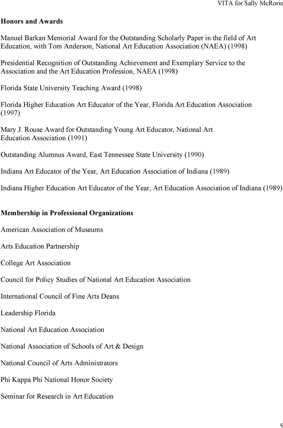 Art Educator of the Year, Florida Art Education Association (1997) Mary J.