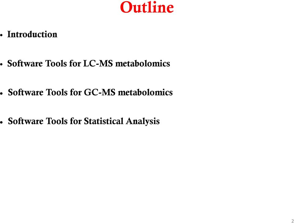 Software Tools for GC-MS