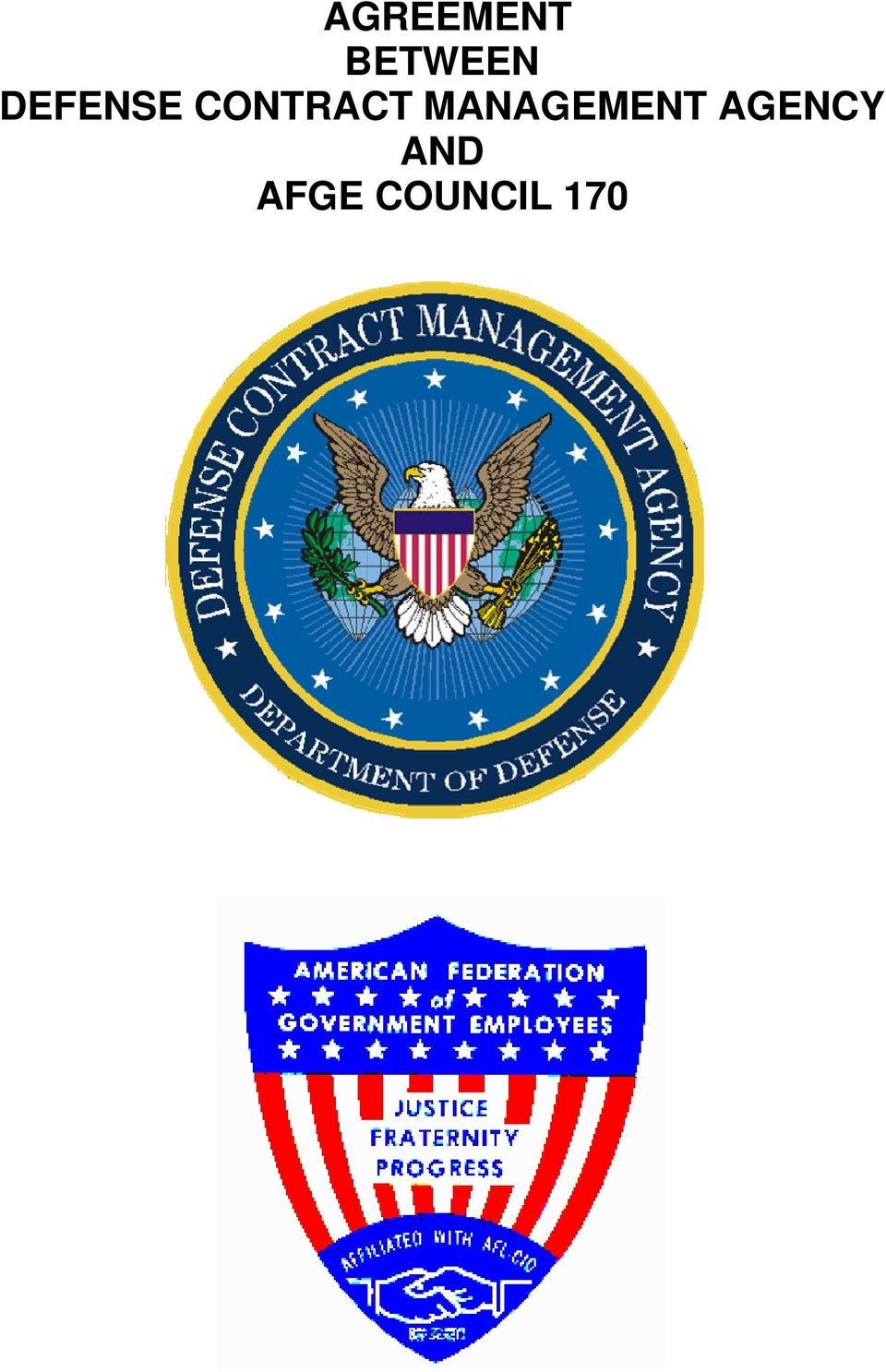 AGREEMENT BETWEEN DEFENSE CONTRACT MANAGEMENT AGENCY AND