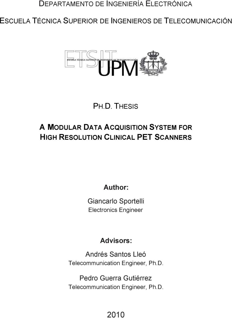 THESIS A MODULAR DATA ACQUISITION SYSTEM FOR HIGH RESOLUTION CLINICAL PET SCANNERS