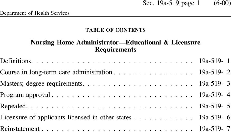 Requirements Definitions.... 19a-519-1 Course in long-term care administration.