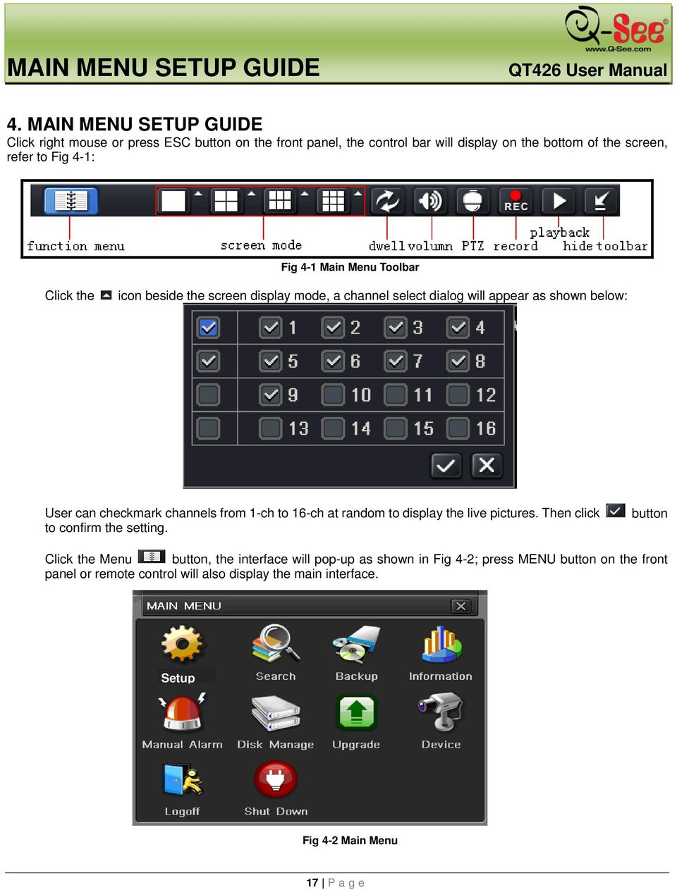 Fig 4-1 Main Menu Toolbar Click the icon beside the screen display mode, a channel select dialog will appear as shown below: User can checkmark channels from